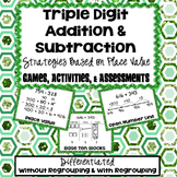 Triple Digit Addition & Subtraction Place Value Strategies
