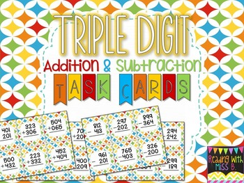 Triple Digit Addition & Subtraction Task Cards (And Recording Sheets)