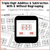 Triple-Digit Addition/Subtraction With/Without Regrouping