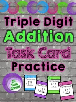 Triple Digit Addition Task Card Practice