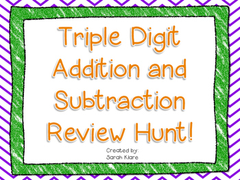 Triple Digit Addition and Subtraction HUNT