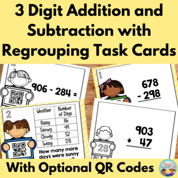 Three Digit Addition and Subtraction Task Cards with Optional QR Codes