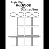 Triple Digit Addition or Subtraction Practice