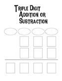 Triple Digit Addition or Subtraction Worksheets - Blank Wo