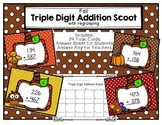 Triple Digit Addition with Regrouping Scoot Fall