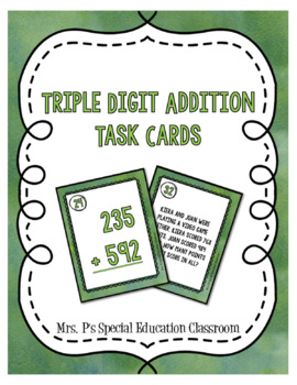 Triple Digit Addition with Regrouping Task Cards