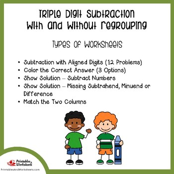 Triple Digit Subtraction No Regrouping, With Regrouping Worksheets