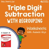 3 Digit Subtraction With Regrouping Assessment Worksheets