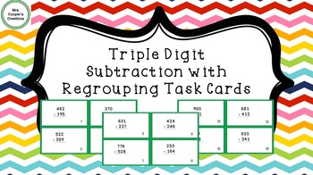 Triple Digit Subtraction with Regrouping Task Cards
