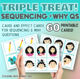 Triple Treat: Sequencing, Why Questions & Cause and Effect