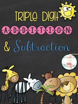 Triple digit addition & subtraction