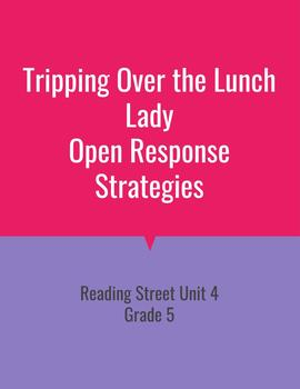 Tripping Over the Lunch Lady Open Response Strategies (Reading Street 2011)