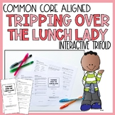 Tripping Over the Lunch Lady Trifold Activity