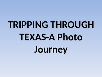 Tripping Through Texas-A Photo Journey
