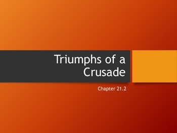 Triumphs of a Crusade
