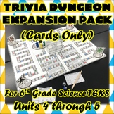 Trivia Dungeon Expansion Pack, 6th Grade, Units 4 through 5