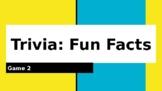 Trivia Fun Facts Game 2