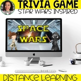 Trivia Game: Space Wars Distance Learning Distance Learning