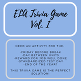 ELA Trivia Game Vol. I