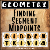 Finding Segment Midpoints Hidden Trivia