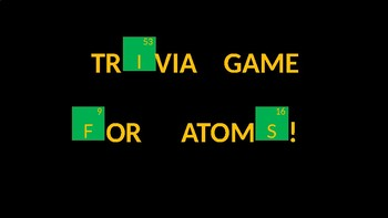 Atomic Theory and the Periodic Table Trivia Review Game
