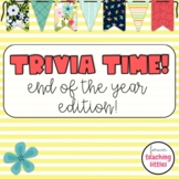 Trivia Time | Quiz Style Game | End of the Year Edition |
