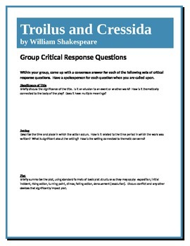 Troilus and Cressida - Shakespeare - Group Critical Response Questions