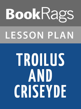 Troilus and Criseyde Lesson Plans