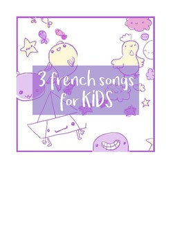 Three french songs and their activities
