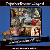 Trojan War Research Webquest:  Behold the Fall of Troy
