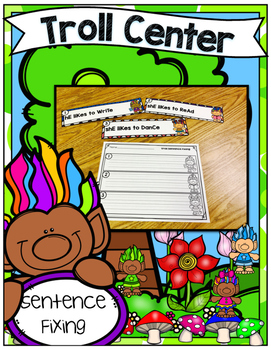 Troll Center ~ Fixing Sentences