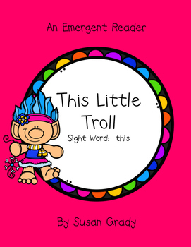 Troll Emergent Reader {Sight Word:  This}