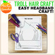 Troll Hair Headband Craft