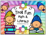 Troll Fun Math and Literacy