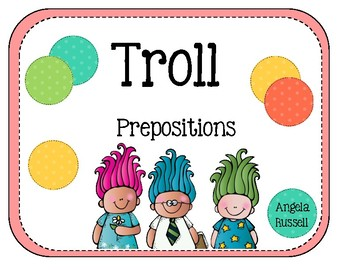 Troll Prepositions