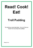 Read! Cook! Eat! Troll Pudding