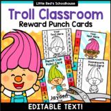 Punch Cards { Editable } Troll Classroom Theme