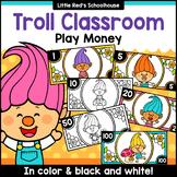Troll Theme Classroom Money
