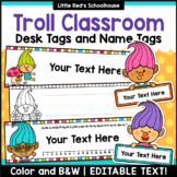 Editable Desk Name Tags and Labels - Troll Theme