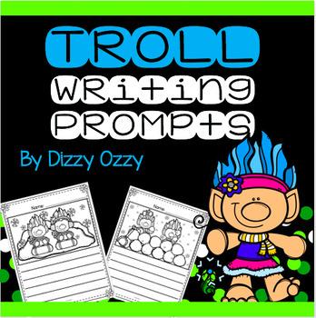 Trolls Writing Prompts