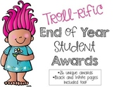 Troll-rific End of Year Awards