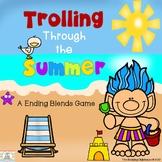 Trolling Through The Summer - An Ending Blends Game