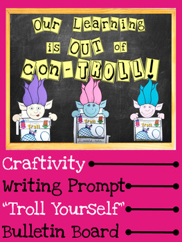 Trolls Bulletin Board Set Craftivity Amp Writing Prompting