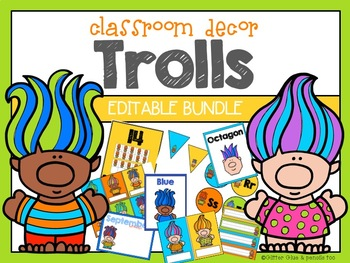 Trolls:  Classroom Decor Editable Bundle