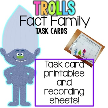 Fact Families Task Cards (Trolls themed)