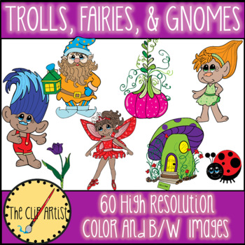 Trolls, Fairies and Gnomes