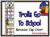 Trolls Go to School | Behavior Clip Chart