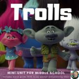 Trolls Movie-Study Guide and Mini-Common Core Unit