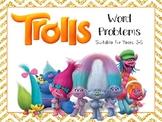 Trolls Movie Themed Math Word Problems Years 3-5