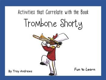 Trombone Shorty  ~  29 pgs Common Core Activities
